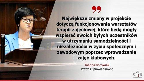 Poseł Joanna Borowiak, w imieniu Klubu Parlamentarnego Prawa i Sprawiedliwości, przedstawiła stanowisko wobec projektu nowelizacji ustawy o rehabilitacji zawodowej, społecznej i zatrudnianiu osób niepełnosprawnych